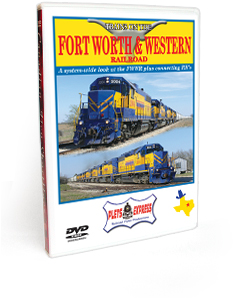 Trains on the Fort Worth & Western Railroad DVD Video