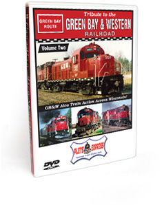 Tribute to the Green Bay & Western Railroad - Volume 2 DVD Video